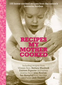 Recipes My Mother Cooked - contribution by Roberta Muir & Joan Muir