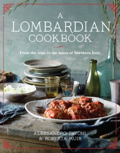 A Lombardian Cookbook by Alessandro Pavoni & Roberta Muir